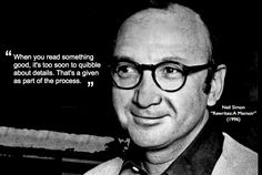 Neil Simon, playwright, scriptwriter, comedian: Truth in comedy. In Memorium, Playwright, Writing Quotes, Memoirs, Comedians, Comedy, Inspirational Quotes, Reading, Books