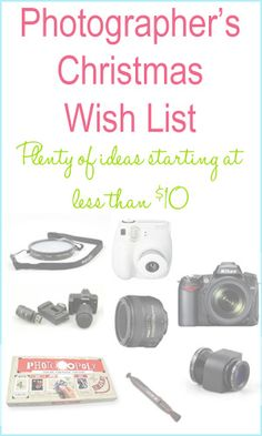 Photographer's Christmas Wish list