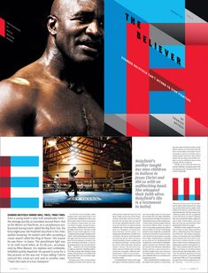 Atlanta Magazine: Overall design is catchy and dramatic the way you would think it would be when a boxer is concerned. Colours and imagery are spot on, type used as design is always a great idea if executed well, with this feature nailing it to a tee.