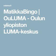 MatikkaBingo | OuLUMA - Oulun yliopiston LUMA-keskus