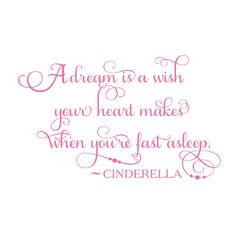 Cinderella Quote A Dream is a Wish Vinyl Wall by TheDecalGirl, $39.95