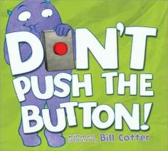 October 14, 2015. The only rule in Larry's book is that the reader not push the button, but when no one is looking, it may be irresistible.