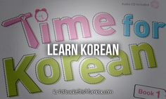 My friend is learning Korean and I'm sure she'd teach me