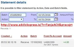 Here is my #109 Withdrawal Proof from Ad Click Xpress. I get paid daily and I can withdraw daily. Online income is possible with ACX, who is definitely paying - no scam here. I WORK FROM HOME less than 10 minutes and I manage to cover my LOW SALARY INCOME. If you are a PASSIVE INCOME SEEKER, then AdClickXpress (Ad Click Xpress) is the best ONLINE OPPORTUNITY for you. Join for FREE and get 20$ + 10$ + 5$ Monsoon, Ad and Media value packs from ACX.