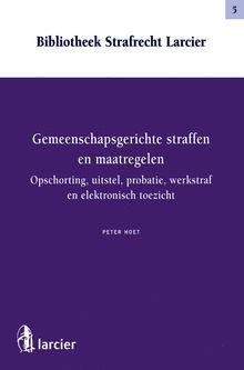 Gemeenschapsgerichte straffen en maatregelen: opschorting, uitstel, probatie, werkstraf en elektronisch toezicht (ook als e-book bij Stradalex)