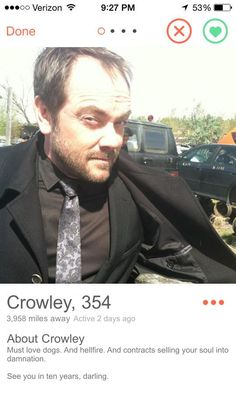 "Crowley | Community Post: If ""Supernatural"" Characters Had Tinder"