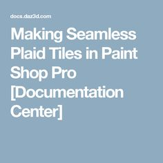 Making Seamless Plai