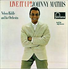 Live It Up! (Johnny Mathis album) - Wikipedia, the free encyclopedia