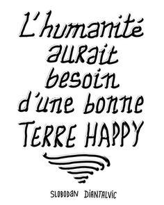 lhumanite a besoin de terre happy