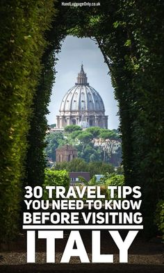 Are you traveling to Italy? Read this first: 30 Travel Tips You Need To Know Before Visiting Italy