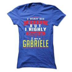 [Popular tshirt name ideas] I May Be Wrong But I Highly Doubt It I Am A GABRIELE  T Shirt Hoodie Hoodies Year Name Birthday  Coupon 15%  I May Be Wrong But I Highly Doubt It I Am A GABRIELE  T Shirt Hoodie Hoodies YearName Birthday  Tshirt Guys Lady Hodie  SHARE and Get Discount Today Order now before we SELL OUT  Camping adolph tshirt be wrong but i highly doubt it am gabriele i am gabriele t shirt hoodie hoodies year