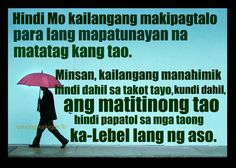 Filipino Quotes About Life Life Lesson Quotes, Life Lessons, Life Quotes, Art Quotes, Qoutes, Filipino Quotes, Pinoy Quotes, Images Wallpaper, Wallpaper Quotes