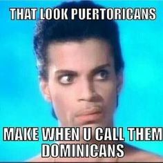 Pix For > Puerto Ricans Vs Dominicans Meme