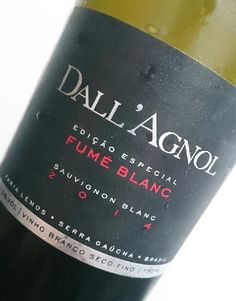 Dall'agnol Fume Blanc Edição Especial 2014 - Um SB para chamar de nosso! - Vinhos de hoje