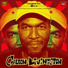 #272 Colored-Inc presents Carlton Livingston