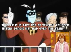 """The Big Question"" FREAKAZOID: Let me handle this… It's Skipper! Skipper is Barbie's best-known sibling, but the Wikipedia page on Barbie's friends and family (yes, there is a Wikipedia page for this, welcome to the Internet I'll be your tour guide)..."