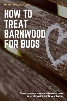 Barn wood crafts - How To Treat Reclaimed Barnwood For Bugs Woodworking loves sharing tips for wood antique barns alongside unique handmade wooden tables, reclaimed barn beam lightning, and other woodworking projec Barn Wood Crafts, Old Barn Wood, Reclaimed Wood Projects, Reclaimed Barn Wood, Old Wood Projects, Barnwood Ideas, Barn Wood Decor, Barn Wood Signs, Rustic Wood