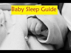 Baby Sleep Guide - Tricks To Get Your Baby To Sleep