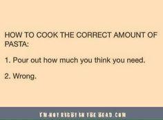 the correct amount of pasta.