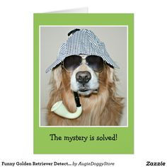 Shop Funny Golden Retriever Detective Dog Birthday Postcard created by AugieDoggyStore. Labrador Retriever, Dogs Golden Retriever, Golden Retrievers, Birthday Postcards, Birthday Cards, Hounds Tooth, Happy Birthday Quotes, Dog Birthday, Dog Bowtie
