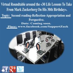 "Proposal of partnership around the management of the project ""Virtual Roundtable around the 30 life lessons to take from Mark Zuckerberg, Facebook Founder and Chairman on his 30th birthday"""
