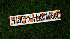 Happy Halloween sign ready to go by whatsyoursigndesigns on Etsy, $16.00