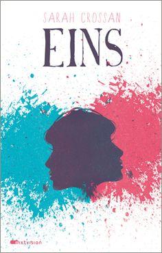 Sarah Crossan: Eins. mixtvision Verlag. #jugendbuch #schwestern #siamesischezwillinge