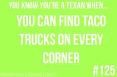 YOU KNOW YOU'RE A TEXAN WHEN...    Repinned #Rx4Nails Made in Texas, USA