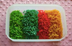 Coloured macaroni for Toddler Sensory Play. teachertypes.blogspot.com.au