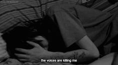 (GIF) The Voices Are Killing Me☹ #Hurt #Sadness #Quotes