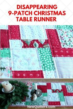 This festive disappearing 9-patch table runner is easy to make and really dresses up any holiday table. Tutorial from NewQuilters.com for a design from the Samelia's Mum blog. #quiltsforbeginners, #tablerunnersquilted, #quiltpatternsfree, #newquilters #christmasquilt, #christmasdecor, #christmasdecorations, #xmasdecor, #xmasdecorations, #christmascrafts Quilted Table Runners Christmas, Christmas Patchwork, Christmas Runner, Table Runner And Placemats, Christmas Sewing, 12 Days Of Christmas, Christmas Crafts, Christmas Ideas, Christmas Wishes