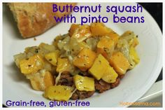 Butternut squash with pinto beans {gluten-free, grain-free} = Hobo Mama