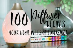 Getting started with essential oils but not sure what to do with your diffuser? Check out this list of 100 diffuser recipes to make your home smell amazing! What you need to know about using essential oils safely for your family, including children and pets. Top beginner information for families starting out with Young Living essential oils. Get our list of 100 recipes for essential oils in your diffuser. #EssentialOils #DiffuserRecipes