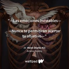 Read ╋ Reminiscencia Melancólica ╋ from the story Heist [Darks by Ariana_Godoy (Ariana Godoy) with reads. Frases Wattpad, Wattpad Quotes, Wattpad Books, Phrase Book, Book Fandoms, Powerful Women, Book Quotes, Thriller, Poetry