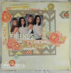 Friends Scrapbook Layout by Seabrook Designs