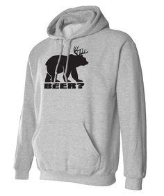 We put it on a hoodie, too! Bear + Deer = BEER!