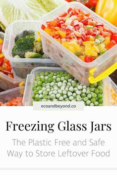 Freezing glass jars helps to preserve food, reduce plastic and minimise health risks. Here's how to reuse glass jars as zero waste storage containers.