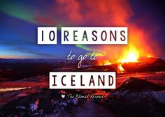 """10 Reasons to go to Iceland """"My heart is beating like a jungle drum..."""""""