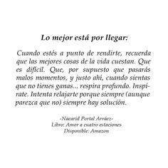 Decir No, Quotes, Frases, Deep, Get Well Soon, Writers, Poems, Quotations, Quote