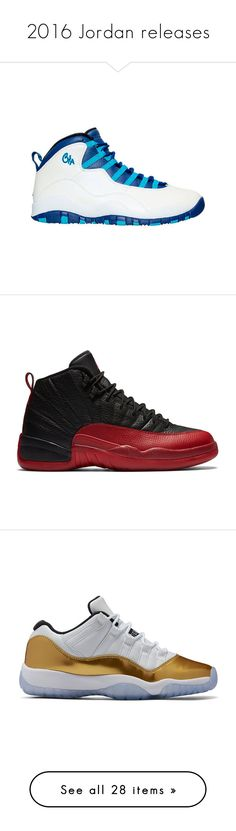 """""""2016 Jordan releases"""" by bipolvr ❤ liked on Polyvore featuring men's fashion, men's shoes, men's athletic shoes, shoes, jordan 10, boy shoe, mens lace up shoes, mens athletic shoes, mens retro shoes and mens white basketball shoes"""