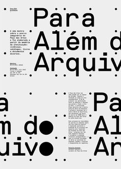 Para Além do Arquivo, poster/catalogue cover submitted and designed… Design Typography, Cool Typography, Typographic Design, Lettering, Graphic Design Print, Graphic Design Illustration, Graphic Design Inspiration, Graphisches Design, Dots Design