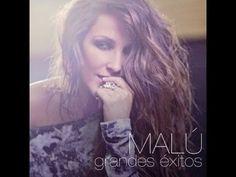 Malú - lo mejor de Malu (2014) - YouTube