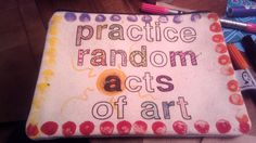 "The extraordinary random acts of art adventure: inspiration, excitement and creative exchanges in a pouch that goes around the world passing from my ""raft of art therapy"" Creative Connections, Go Around, Random Acts, Spiritual Awakening, Art Tips, Art Therapy, Rafting, Art World, Collaboration"