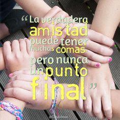 """""""La verdadera #Amistad puede tener muchas comas, pero nunca un punto final"""". #Citas #Frases @Candidman"""