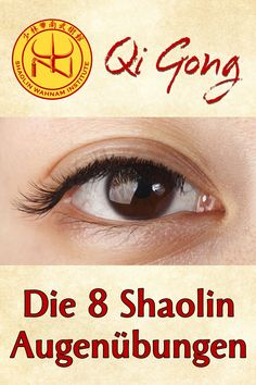 The 8 Shaolin eye exercises Qigong, Health Diet, Health Fitness, Ayurveda Yoga, Eco Slim, Traditional Chinese Medicine, Lose Weight Naturally, Keeping Healthy, Alternative Health