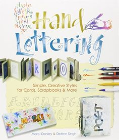 Hand Lettering: Simple, Creative Styles for Cards, Scrapb... https://www.amazon.de/dp/1600594727/ref=cm_sw_r_pi_dp_zO5Gxb54YT7WA