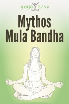 Alles über die Yoga-Übung Mula Bandha. Das ist wichtig beim Setzen von Mula Bandha