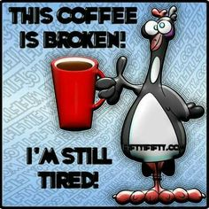 This coffee is broken!
