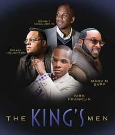 Israel Houghton, Donnie McClurkin, Kirk Franklin and Marvin Sapp are amazing songwriters who inspire many!
