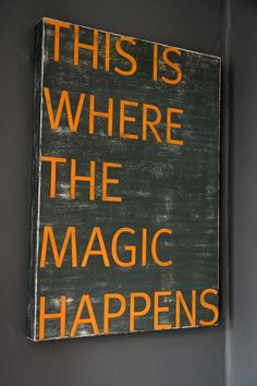 magic happens here...sign for art room door